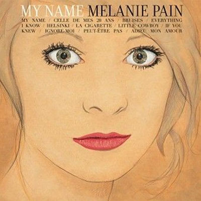 Melanie Pain_My Name_2010